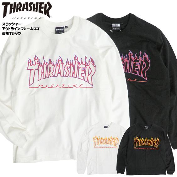 THRASHER Tシャツ スラッシャー FLAME OUTLINE US COTTON LONG T-SHIRT フレーム アウトライン USAコットン 長袖Tシャツ メンズ スラッシャーマガジン ロンT フレームロゴ THRASHER-141