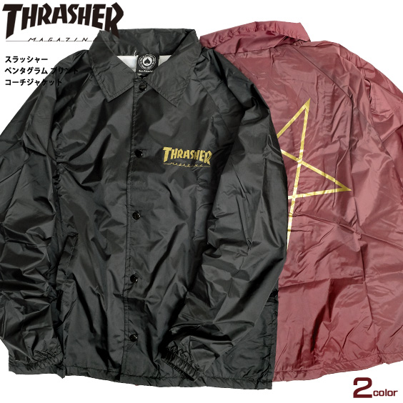 THRASHER ジャケット スラッシャー ペンタグラム プリント コーチジャケット Pentagram Coach Jacket スラッシャーマガジン マグロゴ ナイロンジャケット メンズ ライトアウター スケーター THRASHER-155