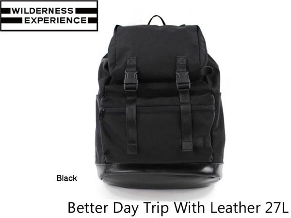 ウィルダネスエクスペリエンス バックパック ベターデイトリップウィズレザー Better Series Better Day Trip With Leather 27L WILDERNESS EXPERIENCE WIL042