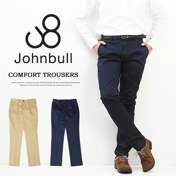 ヒップや裾をすっきりとさせたスリムシルエット Johnbull ジョンブル コンフォートトラウザーパンツ 日本製 メンズ チノパンツ チノパン 定番 ストレッチ 送料無料 21080