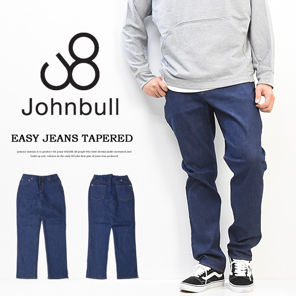 20%OFF セール SALE Johnbull ジョンブル イージージーンズ テーパード 日本製 メンズ デニム パンツ ジーンズ ストレッチ イージーパンツ 送料無料 21311