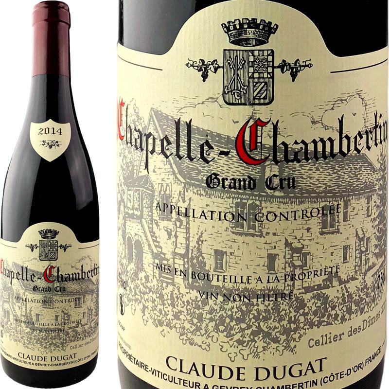 【正規蔵出し】Claude Dugat Chapelle Chambertin Grand Cru [2014] / クロード・デュガ シャペル・シャンベルタン グラン・クリュ [FR][赤][WA94]