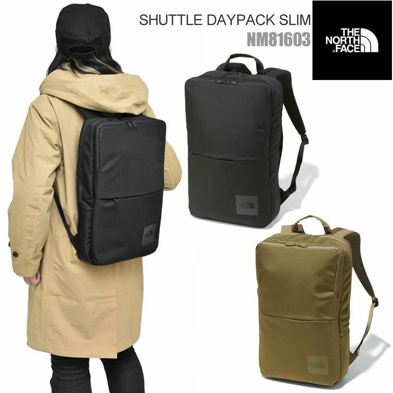 【正規取扱店】ノースフェイス リュック THE NORTH FACE シャトルデイパックスリム(18L)(全2色)(NM81603)SHUTTLE DAYPACK SLIM メンズ レディース【鞄】 20SS bpk bns 2001ripe