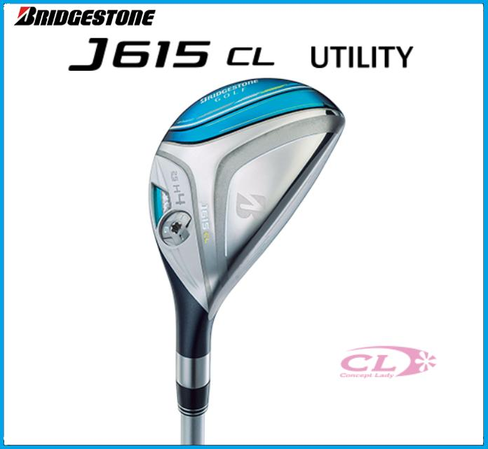☆2015年モデル ブリヂストンゴルフ J615 CL レディースユーティリティ J15-31H カーボンシャフト