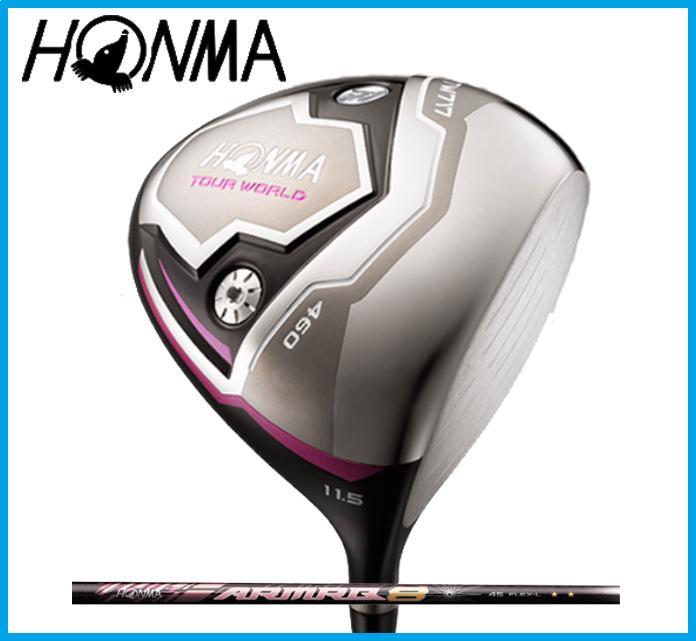 本間ゴルフ HONMA レディース TOUR WORLD ツアーワールド TW717 460 レディース ドライバー ARMRQ8 4S カーボンシャフト