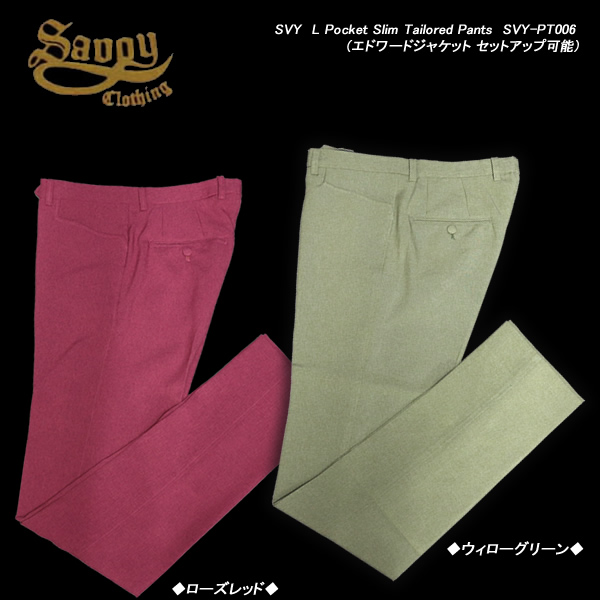 SAVOY CLOTHINGサボイクロージング◆SVY L Pocket Slim Tailored Pants◆SVY-PT006