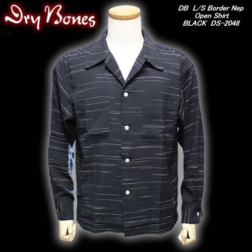 DRY BONESドライボーンズ◆DB L/S Border NepOpen Shirt◆◆BLACK◆DS-2048