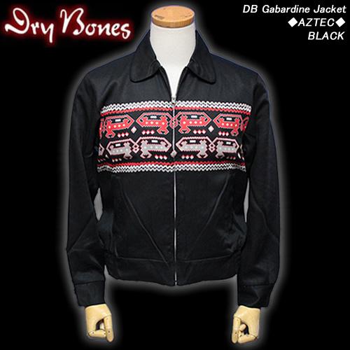 DRY BONESドライボーンズ◆DB Gabardine Jacket ◆◆AZTEC◆◆BLACK◆DJ-948