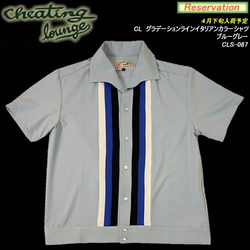 CHEATING LOUNGEチーティングラウンジ◆CL グラデーションラインイタリアンカラーシャツ◆◆ブルーグレー◆CLS-087