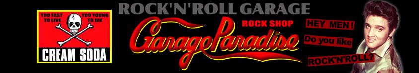 CREAM SODA SHOP Garage PARADISE:クリームソーダをはじめロカビリー・50'sなアイテムをセレクト!