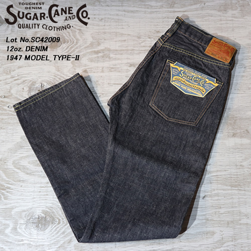 SUGAR CANEシュガーケーン◆12oz.DENIM◆◆1947 MODEL TYPE-II◆Lot No.SC42009