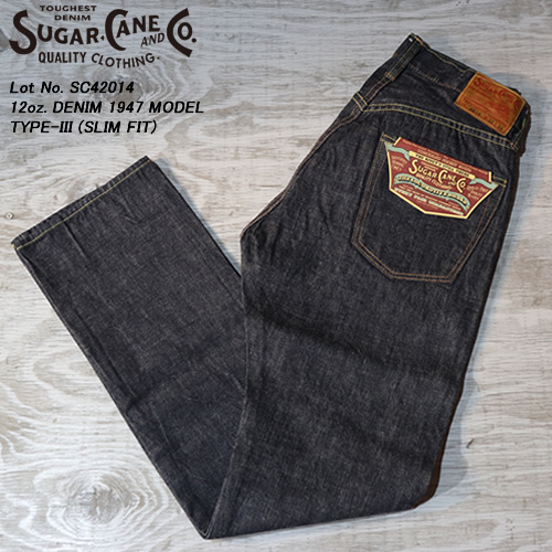 SUGAR CANEシュガーケーン◆12oz.DENIM◆◆1947 MODEL TYPE-III◆Lot No.SC42014
