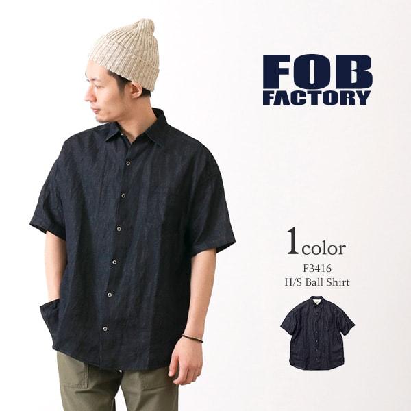 FOB FACTORY(FOBファクトリー) F3416 ハーフスリーブ ボールシャツ / デニム / 半袖 / メンズ / 無地 / 日本製 / H/S BALL SHIRT