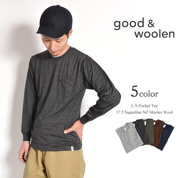 GOOD & WOOLEN(グッドアンドウーレン) スーパーファインメリノ ロングスリーブ ポケット Tシャツ / インナー / メンズ / 日本製