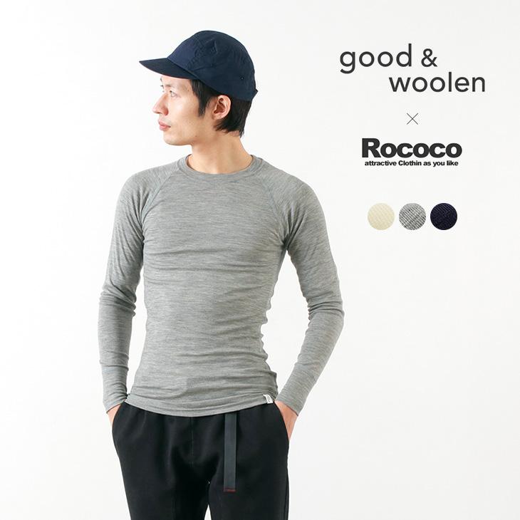 GOOD & WOOLEN(グッドアンドウーレン) スーパーファインメリノ ロングスリーブ Tシャツ / インナー / ベースレイヤー / ROCOCO別注 / メンズ / 日本製