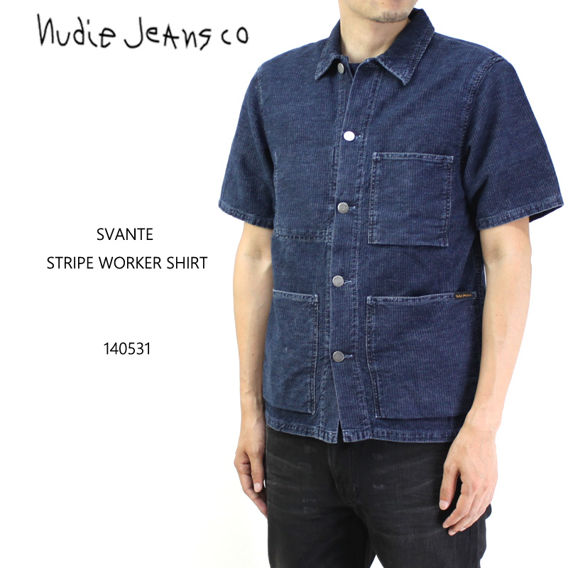 nudie jeans ヌーディージーンズ 半袖シャツ SVANTE STRIPE WORKER SHIRT 140531 10P03Dec16