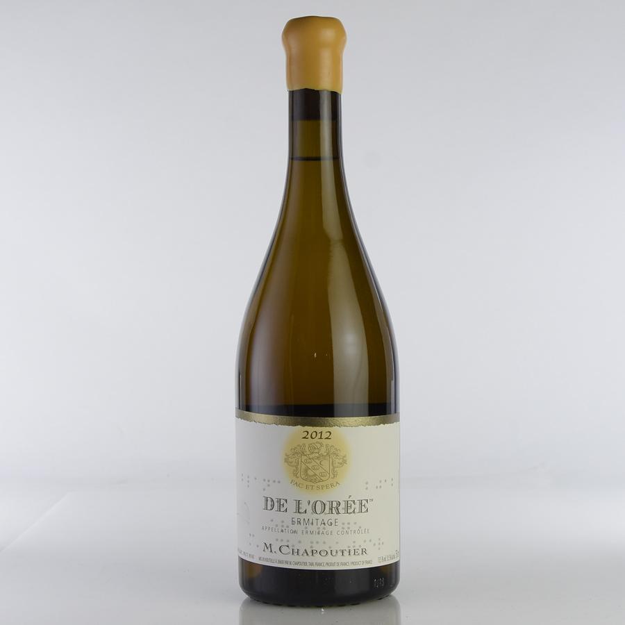 [2012] シャプティエ エルミタージュ ブラン・ド・ロレフランス / ローヌ / 白ワイン