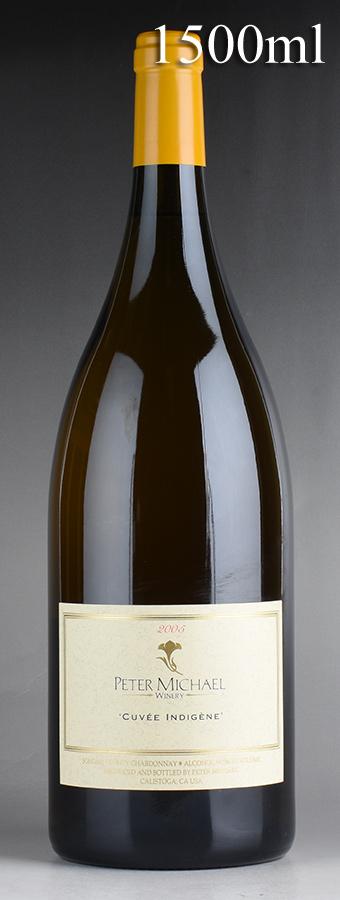 [2005] ピーター・マイケル シャルドネ キュヴェ・インディジェン マグナム 1500mlアメリカ / カリフォルニア / 白ワイン