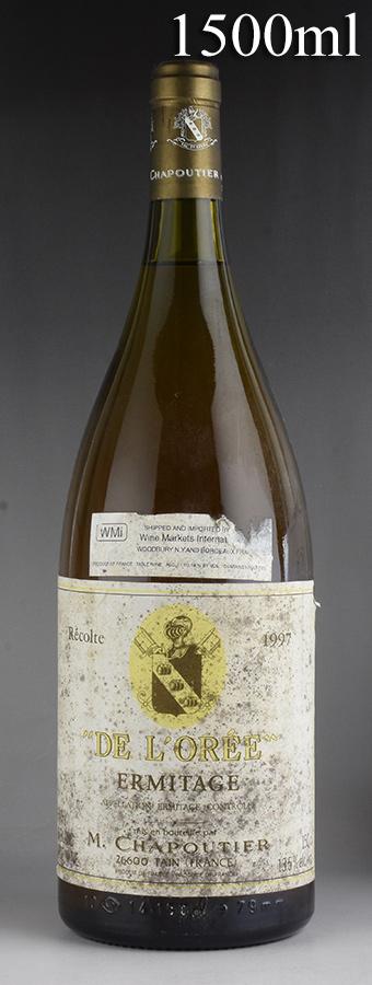 [1997] シャプティエ エルミタージュ ブラン・ド・ロレ マグナム 1500ml ※ラベル汚れフランス / ローヌ / 白ワイン