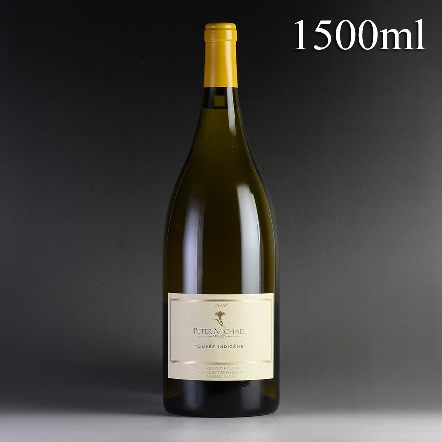 [2006] ピーター・マイケル シャルドネ キュヴェ・インディジェン マグナム 1500mlアメリカ / カリフォルニア / 白ワイン
