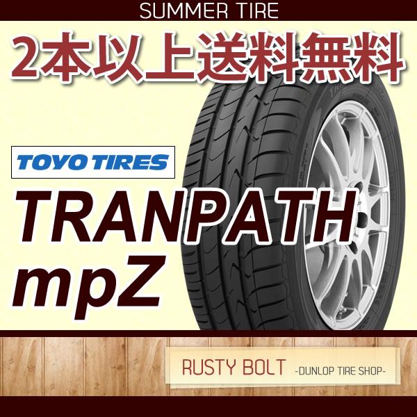 トーヨータイヤ TRANPATH mpZ 205/55R16 94V XL◆トランパス ミニバン用サマータイヤ 低燃費タイヤ