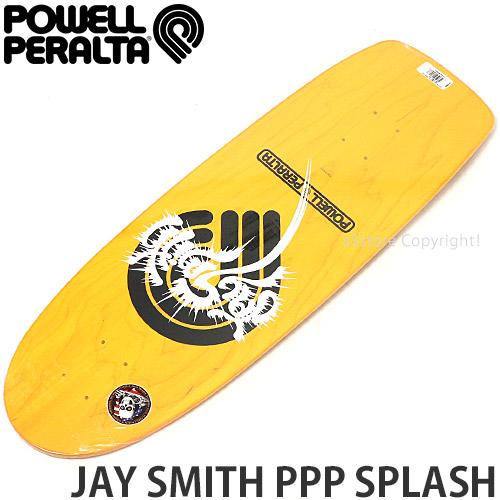 パウエル ジェイ スミス スプラッシュ 【POWELL JAY SMITH PPP SPLASH】 スケートボード スケボー デッキ 板 オールドスクール 復刻 SKATEBOARD カラー:Yellow サイズ:10