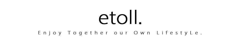 etoll.:気ままに自由な服選びで、自分自身のためにファッションを楽しむ。