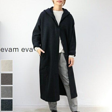 【Coupon10%OFF&マラソン連動ポイント最大43倍】11/4 20:00~11/10 23:59 【一部予約商品】  evam eva(エヴァムエヴァ) press wool hooded coat 4colormade in japane183k063