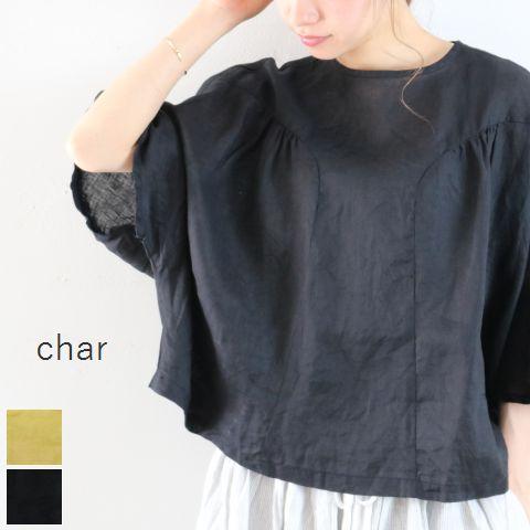 【クーポン対象外】 □□char(チャー) フレンチリネン ギャザー プルオーバー 2colormade in japanch-111b625
