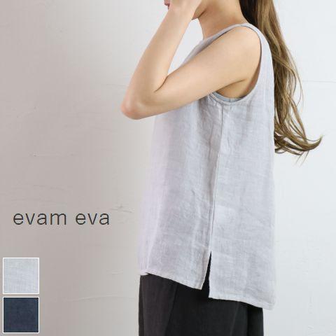 【5%・10%OFF】月末クーポン8月21日(Wed)17:00~8月25日(Sun)23:59 evam eva(エヴァムエヴァ)linen sleeveless PO 2colormade in japane191t151【eve】