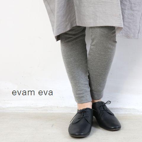 evam eva(エヴァムエヴァ) supima relax leggingsmade in japanv191k037