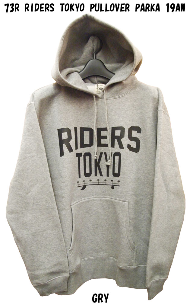 SEVEN THREE R【セブンスリーアール】【73R】パーカーRIDERS TOKYO PULLOVER PARKA 19AW【正規品】