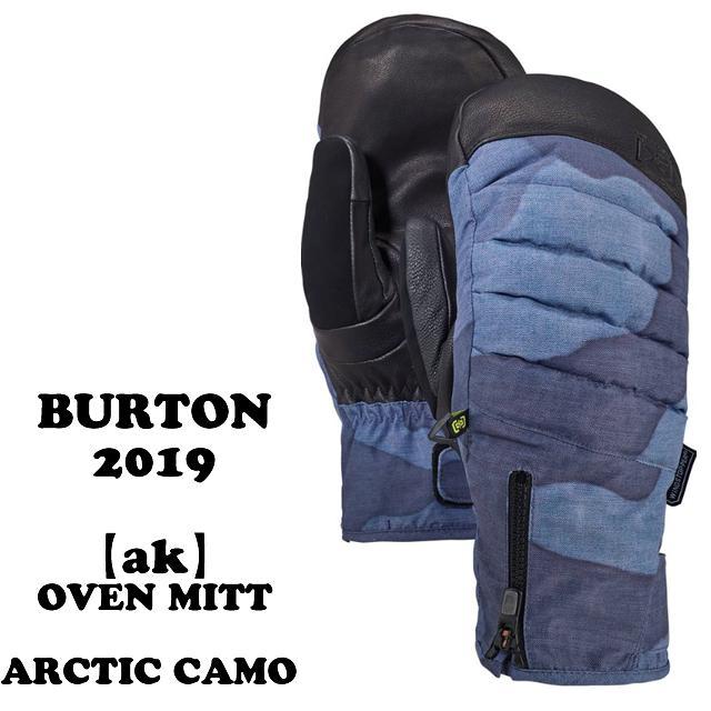 2019 BURTON【エーケー】 ミトングローブ [ak]『OVEN MITT』 カラー:Arctic Camo
