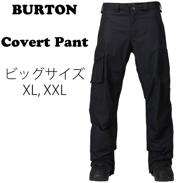 BURTON【バートン】CovertPant【正規品】TRUE BLACK ビッグサイズXL,XXL