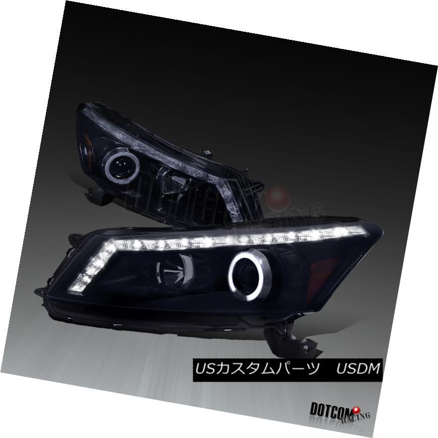 ヘッドライト Glossy Black For 2008-2012 Accord 4Dr Halo LED DRL Signal Projector Headlights 光沢のある黒2008-2012アコード4Dr Halo LED DRLシグナルプロジェクターヘッドライト