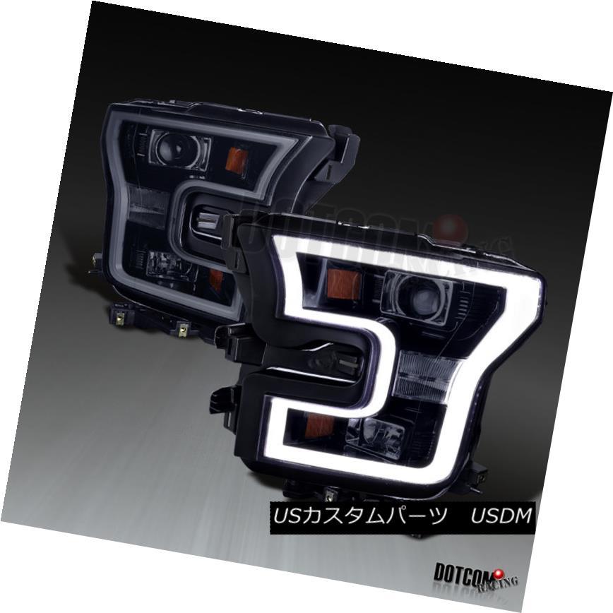 車用品 バイク用品 >> パーツ ライト 海外輸入 ランプ ヘッドライト 2015-2017 Ford 受注生産品 F150 F-150 Projector DRL Glossy DRLバー LED Headlights+LED Black Pickup Bar F-150ピックアップ光沢ブラックプロジェクターヘッドライト+