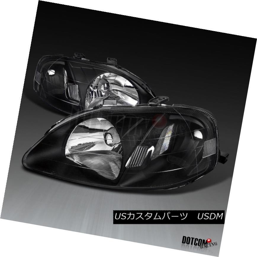 ヘッドライト For 1999-2000 Honda Civic 2/3/4Dr JDM Black Crystal Headlights Lamps Replacement 1999-2000ホンダシビック2/3 / 4Dr JDMブラッククリスタルヘッドライトランプ交換用