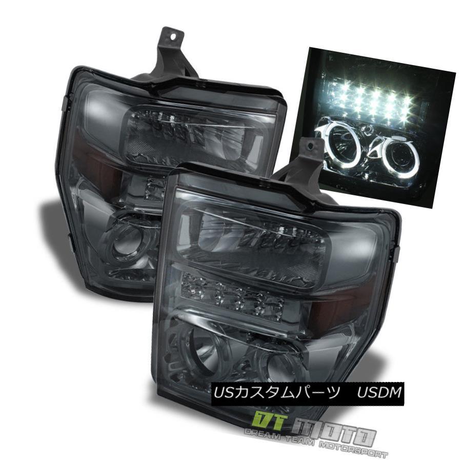ヘッドライト Smoke 2008-2010 Ford F250 F350 F450 Superduty LED DRL Halo Projector Headlights 煙2008-2010フォードF250 F350 F450 Superduty LED DRLハロープロジェクターヘッドライト