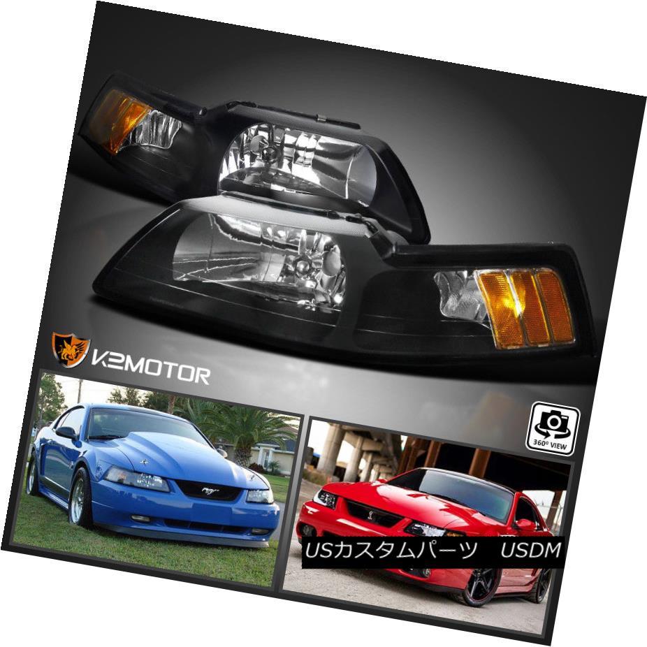 ヘッドライト 1999-2004 Ford Mustang V6 GT SVT Cobra Black Headlights Left+Right 1999-2004フォードマスタングV6 GT SVTコブラブラックヘッドライト左+右