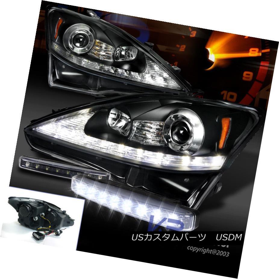 ヘッドライト 06-09 IS250 IS350 Black LED DRL Strip Projector Headlights+8-LED DRL Fog 06-09 IS250 IS350ブラックLED DRLストリッププロジェクターヘッドライト+ 8-L  ED DRLフォグ