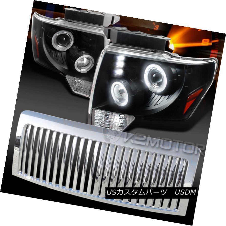 ヘッドライト 09-14 F150 Black Halo LED Projector Headlights+Chrome Vertical Grille 09-14 F150ブラックハローLEDプロジェクターヘッドライト+ Chr  ome Vertical Grille