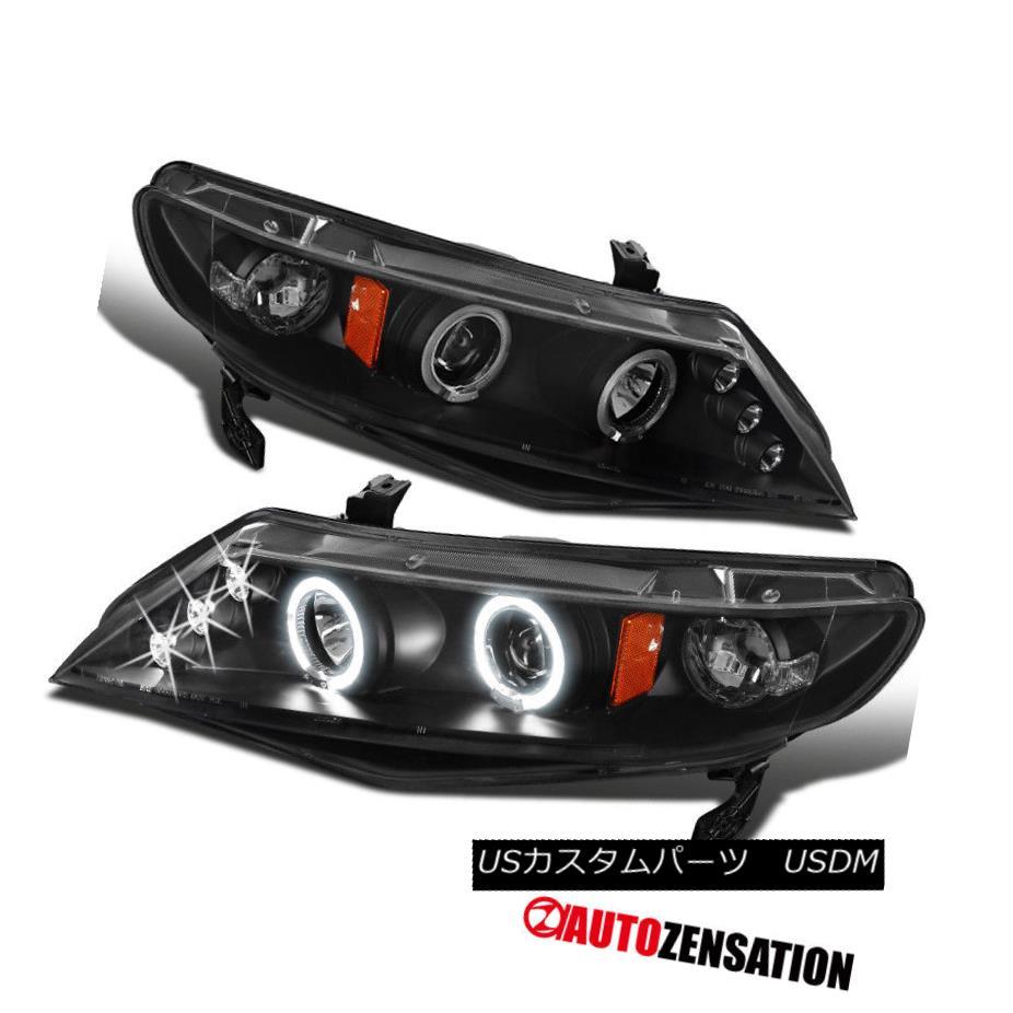 ヘッドライト Fit 06-11 Honda Civic 4Dr Sedan Black LED DRL Halo Projector Headlights フィット06-11ホンダシビック4DrセダンブラックLED DRLハロープロジェクターヘッドライト