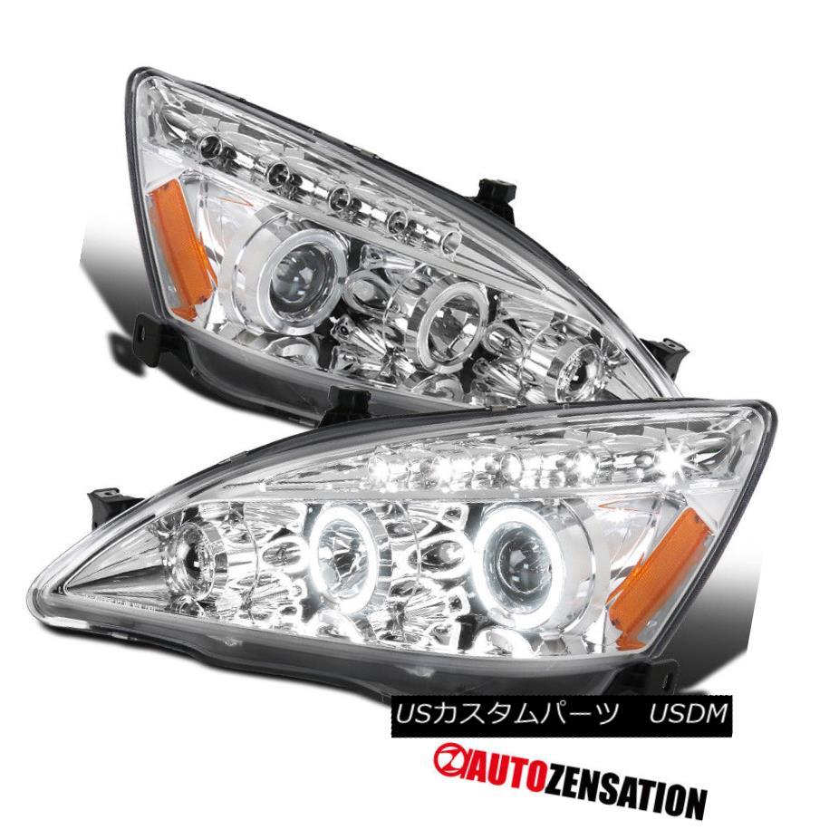 ヘッドライト Fit 03-07 Honda Accord 2/4dr Chrome LED DRL Halo Projector Headlights フィット03-07ホンダアコード2 / 4drクロームLED DRLハロープロジェクターヘッドライト