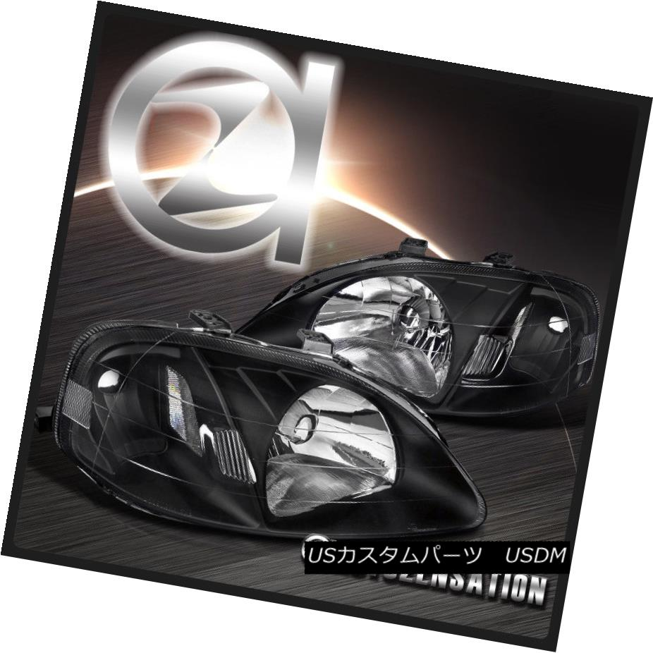 ヘッドライト For 99-00 Honda Civic 2/3/4DR Black Diamond Headlights Right+Left 99-00ホンダシビック2/3 / 4DRブラックダイヤモンドヘッドライト右+左