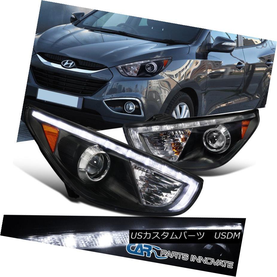 ヘッドライト For 10-13 Tucson Black LED DRL Daytime Driving Head Lamps Projector Headlights 10-13ツーソンブラックLED DRLデイタイムドライビングヘッドランププロジェクターヘッドライト