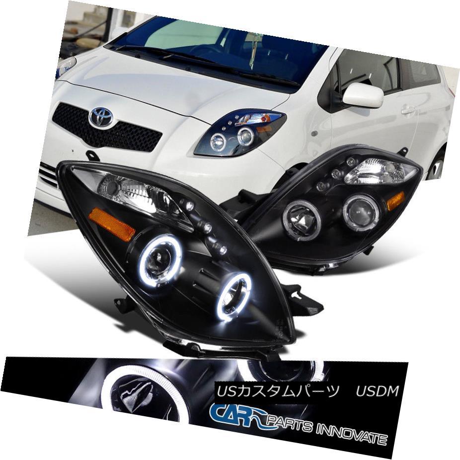 ヘッドライト Toyota 06-08 For Yaris 2/3Dr Hatchback Halo Projector LED Headlights Lamps Black トヨタ06-08ヤリス2 / 3Drハッチバックハロープロジェクター用LEDヘッドライトランプブラック