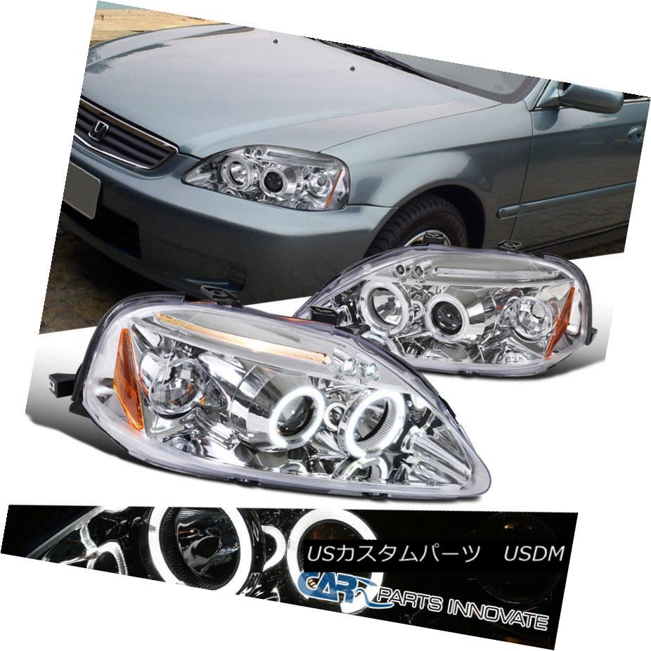 ヘッドライト Fit 99-00 Honda Civic 2/3/4Dr Chrome Clear LED Halo Projector Headlights Pair フィット99-00ホンダシビック2/3 / 4DrクロームクリアLEDハロープロジェクターヘッドライトペア