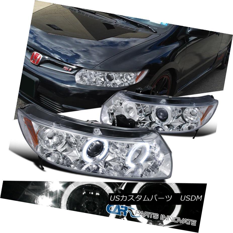 ヘッドライト Fit 2006-2011 Honda Civic 2Dr Coupe Chrome LED Halo Projector Headlights Lamps フィット2006-2011ホンダシビック2DrクーペクロームLEDハロープロジェクターヘッドライトランプ