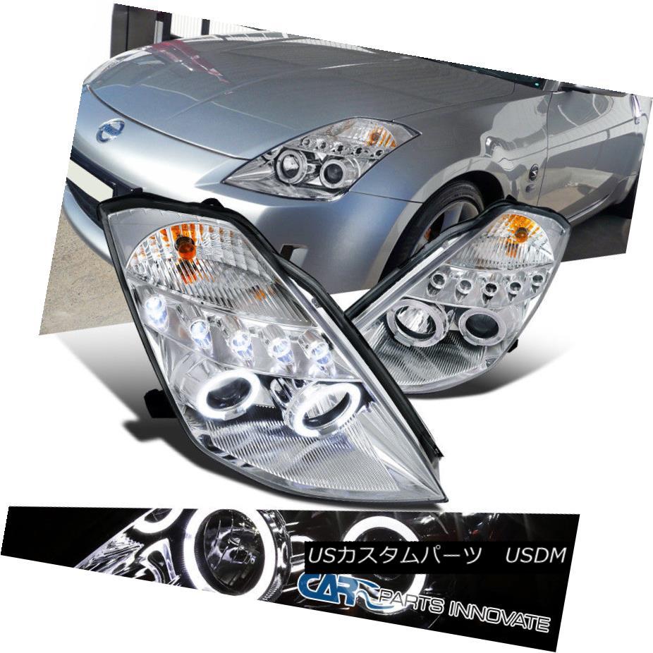ヘッドライト For Nissan 03-05 350Z Z33 Fairlady LED Halo Projector Headlights Lamps Clear 日産用03-05 350Z Z33フェアレディLEDハロープロジェクターヘッドライトランプクリア