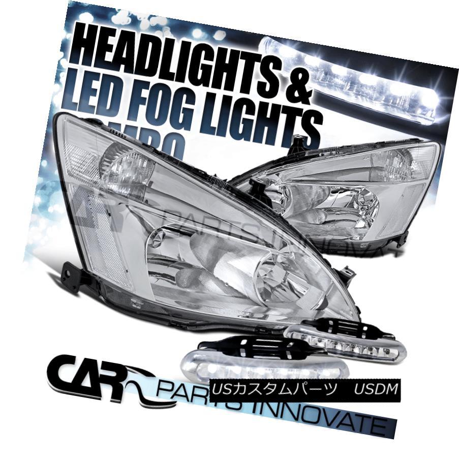ヘッドライト Fit Honda 03-07 Accord LX EX JDM Chrome Headlights+6-LED Bumper Fog Lamps フィットホンダ03-07アコードLX EX JDMクロームヘッドライト+ 6-L  EDバンパーフォグランプ